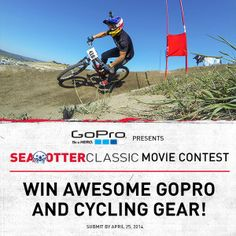 We've teamed up with GoPro and Sea Otter Classic to bring you a contest all about cycling! Show your passion for cycling in a Movie, include #GoPro in the title and win awesome prizes including a GoPro Bike Bundle, a GoPro Hero 3 camera and more.