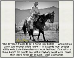 Horse Training Quotes Trainers Truths 38 Ideas For 2019 Training Quotes, Horse Training Tips, Horse Tips, Dog Training, Training Online, Horse Horse, Quarter Horses, Buck Brannaman, Horse Quotes