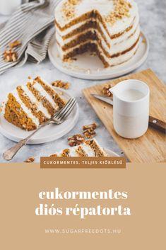 Cukormentes, teljes kiőrlésű diós répatorta recept, tökéletes cukormentes tortakrémmel! Waffles, Pancakes, Healthy, Breakfast, Birthday, Food, Morning Coffee, Birthdays, Essen