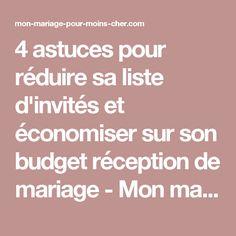 4 astuces pour réduire sa liste d'invités et économiser sur son budget réception de mariage - Mon mariage pas cher !