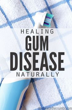 Don't Waste the Crumbs: One man's journey to healing gum disease naturally. Read what 3 simple steps he took to heal it completely, safely and effectively! Gum Health, Teeth Health, Oral Health, Dental Health, Dental Care, Health Care, Thyroid Health, Healthy Teeth, Diabetes