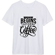 e4d8d2eb8 Amazon.com: Life Begins After Coffee T Shirt For Men's Tshirt - Color White  2XL: Clothing