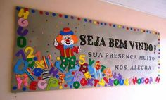 Mural de boas vindas School Projects, Bulletin Boards, Montessori, Activities For Kids, Teacher, Diy Crafts, Welcome Home Posters, Day Care Decor, First Day Of School