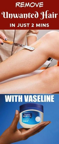 Remove Unwanted Hair In 2 Minutes With Vaseline #unwantedhair #hairremoval #wax #BodyHairRemoval #BestWayToGetRidOfUnwanted #UnwantedHairRemovalSerum #UnwantedFacialHairRemovalCream #VeetUnwantedHairRemoval #HairRemovalMethods Permanent Facial Hair Removal, Chin Hair Removal, Upper Lip Hair Removal, Underarm Hair Removal, Electrolysis Hair Removal, Remove Unwanted Facial Hair, Hair Removal Remedies, Hair Removal Methods, Unwanted Hair
