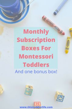 Have you been thinking about getting a Montessori monthly subscription box? If so, check out these 3 best Montessori inspired boxes for your toddler. | Montessori | Monthly Subscription Box | Toddler |