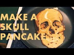 Can't wait to do this in my program!! How to make a SKULL PANCAKE (Pancake Art Tutorial) - YouTube