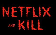 Netflix And Kill: 20 Awesome Horror Movies To Watch On...
