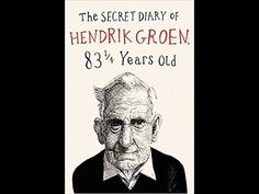 The Secret Diary of Hendrik Groen, 83¼ Years Old, by  (MPL Book Trailer ...