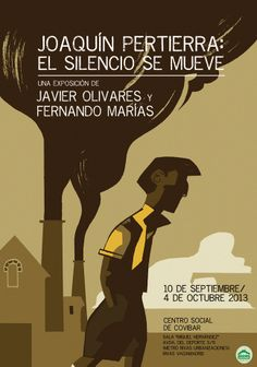 Poster for an exhibition about Joaquin Pertierra character  in Rivas ( Madrid )