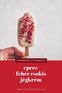 Cukor-, glutén- és tojásmentes epres, fehér csokis jégkrém Mousse, Cukor, Ice Cream, Food, No Churn Ice Cream, Icecream Craft, Essen, Meals, Yemek