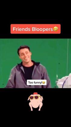Friends bloopers