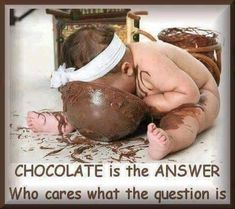 Funny pictures about Chocolate is the answer. Oh, and cool pics about Chocolate is the answer. Also, Chocolate is the answer. Love Chocolate, Chocolate Lovers, Chocolate Powder, Chocolate Gifts, Peanut Butter Chip Cookies, Chocolate Humor, Chocolate Quotes, Who Cares, Carnival
