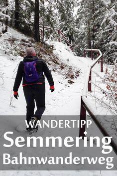 Der Bahnwanderweg am Semmering Austria Winter, The Great Outdoors, Places To Go, Wanderlust, Vacation, Bergen, Vienna, Travel, Sport