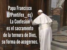 Papa Francisco (@Pontifex_es) 31/3/15 5:30 a.m. La Confesión es el sacramento de la ternura de Dios, su forma de acogernos.