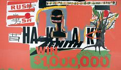 Jean-Michel Basquiat Now's The Time. Win $1000000, 1984