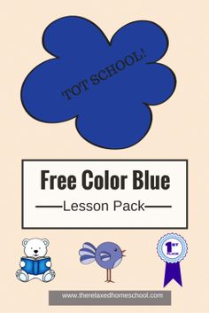 Free tot school! Learn the color blue printable pack!