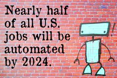 """Rise of the Machines - Half of all US jobs will be automated by 2024. Will yours? """"For workers to win the race,"""" the authors write, """"they will have to acquire creative and social skills."""" (Something the Common Core might want to add to its standards, eh?)"""