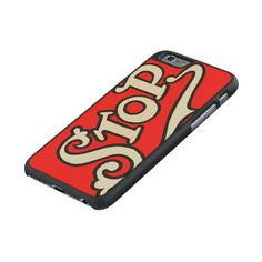 Stop - iPhone 6 Wood Case.Individually hand-crafted in Elkhart, Indiana. http://www.zazzle.com/stop_iphone_6_wood_case-256660336394984130 #iPhone6 #case #iPhone #vintage