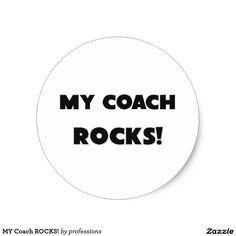 MY Coach ROCKS! Classic Round Sticker