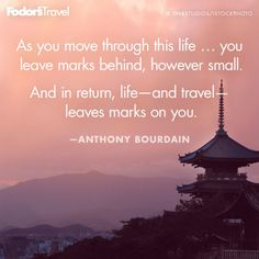 Travel Quote of the Week: On How Travel Transforms | Fodor's