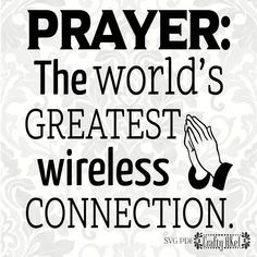 PRAYER: The worlds greatest wireless connection Prayer Verses, Prayer Quotes, Faith Quotes, Spiritual Quotes, Bible Prayers, Scripture Quotes, Scriptures, Bible Verses, Chalkboard Art Quotes
