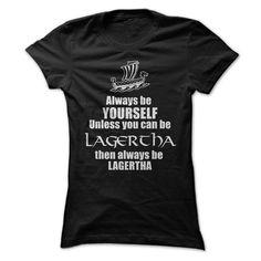 Be Lagertha T Shirts, Hoodies, Sweatshirts - #cool hoodies for men #white hoodie mens. I WANT THIS => https://www.sunfrog.com/Video-Games/Be-Lagertha-Black-52690312-Ladies.html?60505