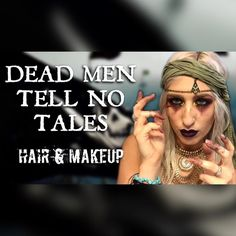 Pirates of the Caribbean Dead Men Tell No Tales Hair and Makeup transformation- pirate makeup - pirate cosplay - Halloween makeup 2017