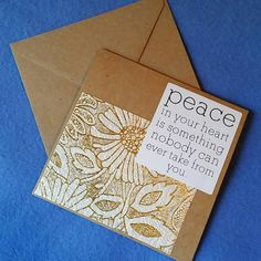 Peace in Your Heart  Square Blank Card  Recycled by plarnstar
