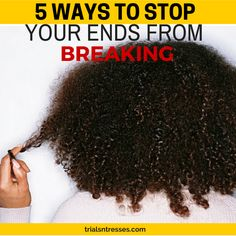 Natural Hair Damage and breakage can be frustrating. Here are 5 Ways To Stop Your Ends From Breaking Off or limit the amount of damage.