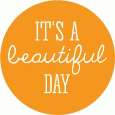 Silhouette Online Store: it's a beautiful day circle