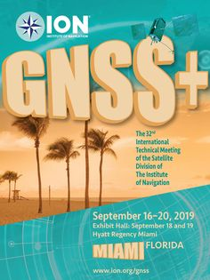 Cover art for ION GNSS+ 2019 conference to be held in Miami Miami Florida, Cover Art, Conference, Hold On, Graphic Design, Day, Naruto Sad, Cover Design