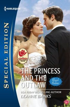 The Princess and the Outlaw (Harlequin Special Edition)