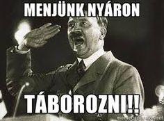Adolf Hitler via Meme Generator Ap European History, History Major, Ap World History, History Class, Modern History, History Jokes, History Teachers, Teaching History, Funny History