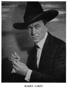 Harry Carey ( 1878 – 1947) was one of silent film's earliest superstars. He was the father of Harry Carey Jr., who was also a prominent actor.  Carey is best remembered as one of the first stars of the Western film genre. One of his most popular roles was as the good-hearted outlaw Cheyenne Harry.
