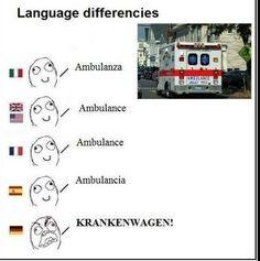 Language differencies  Ambulanza  Ambulance  Ambulance  Ambulancia  KRANKENWAGEN!