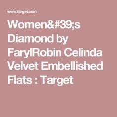 Women's Diamond by FarylRobin Celinda Velvet Embellished Flats : Target