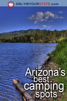 Travel   Arizona   Attractions   USA   Places To See   Things To Do   Day Trips   Beautiful Places   Camping Spots   Outdoor   Nature   Summer   Adventure   Explore   Campgrounds   State Parks   Hidden Gems   Camping   Natural Wonders   Lakes   Canyons   Mountains   Vacations