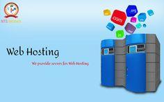 NTS Infotech provide its own server for Web Hosting. For more detail visit www.ntsinfotechindia.com