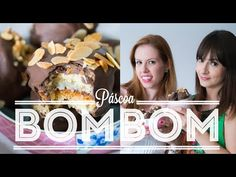 BOMBOM DE COLOMBA PASCAL | PÁSCOA | 149 #ICKFD Dani Noce Chocolate Recipes, Cereal, Breakfast, Party, Desserts, Youtube, Chocolates, Food, Sweet Recipes