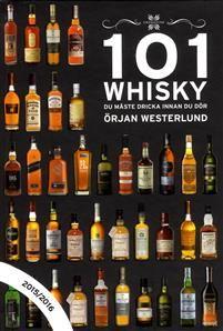 """""""101 Whisky du måste dricka innan du dör - 2015/2016"""" av Örjan Westerlund"""