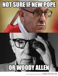 Pope vs Woody Allen