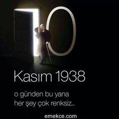 10 Kasım Atatürk'ü Anma Sözleri | Emekce.com