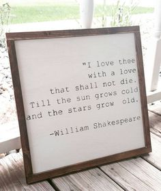 I love thee William Shakespeare quote book by KernsWoodWorks Shakespeare Quotes, William Shakespeare, Shakespeare Tattoo, The Words, Quotes To Live By, Me Quotes, Sweet Quotes, Poetry Quotes, Girl Quotes