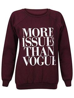 """Crazy Fashions - Pull Sweat Femme Imprimé """"MORE ISSUES THAN VOGUE"""" - S/M, Gris crazy fashions http://www.amazon.fr/dp/B00HR66AZY/ref=cm_sw_r_pi_dp_ipHxwb10Z6CES"""