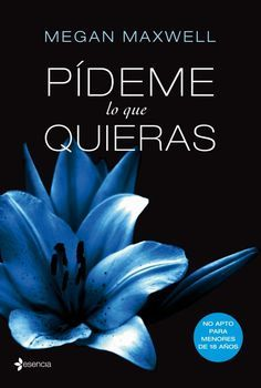 Pideme lo Que Quieras by Megan Maxwell Paperback) for sale online Megan Maxwell Libros, Ebooks Pdf, Kinky Quotes, Dating Tips For Men, Literature Books, Reading Challenge, I Love Reading, Book Lists, Books Online