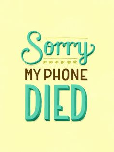 The Daily Dishonesty | Sorry My Phone Died