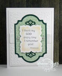 Deneen's card using Inspired Stamps: Philippians 1:3