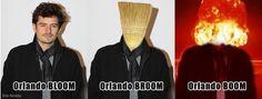 Orlando BLOOM, no no BROOM, Oh wait.. BOOM