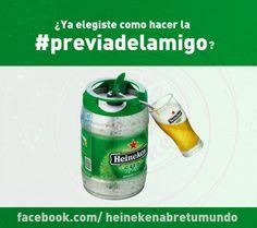 #previadelamigo : Ya elegiste como vas a hacer la #previadelamigo? Nosotros si. Enterte como en Twitter @Heineken Conecta | aciheineken