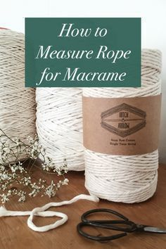 Macrame's best kept secret! How to estimate your rope length for Macrame. DIY Macrame. Make a Macrame Wall Hanging. How to Macrame plant hangers. Macrame Knots.